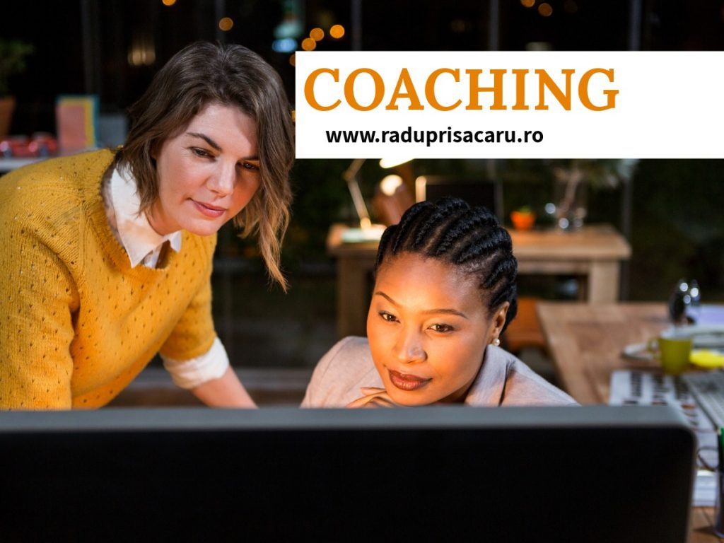 Coachingul – Prezent & Viitor Coaching 3 - www.raduprisacaru.ro