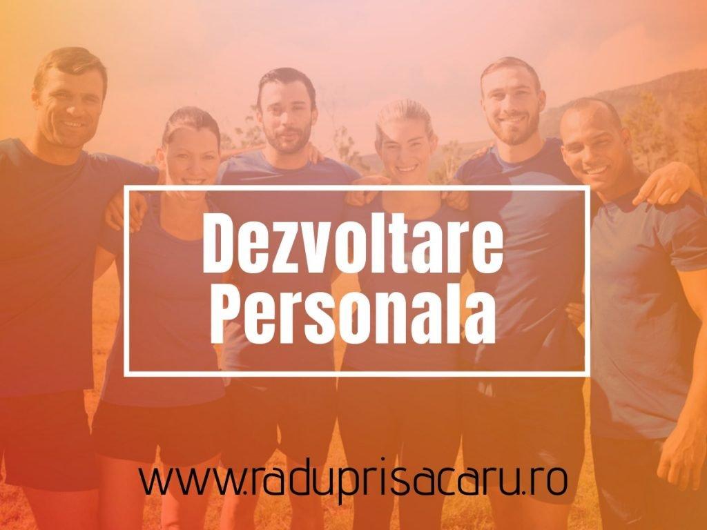 Hobby in miscare - Dezvoltare Personala Dezvoltare Personala 4 www.raduprisacaru.ro