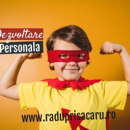 Dezvoltare Personala 14 www.raduprisacaru