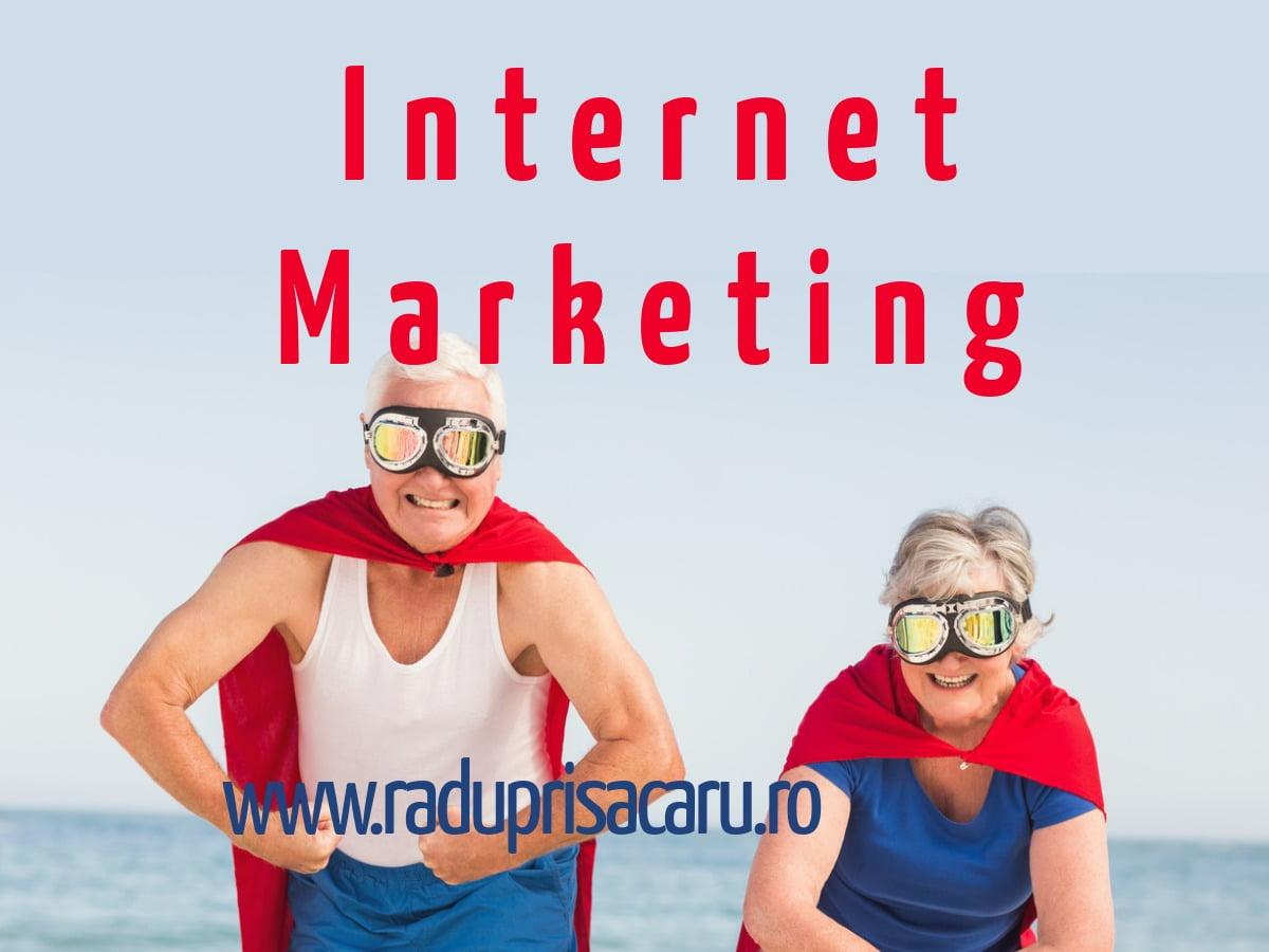 Internet Marketing Super www.raduprisacaru.ro